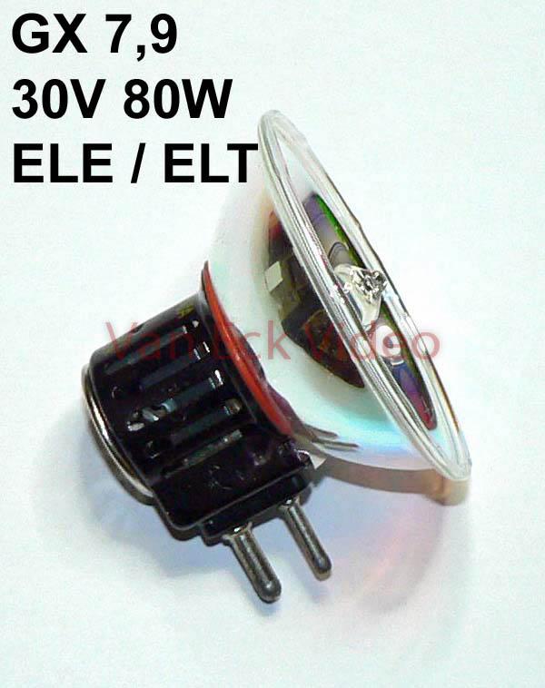 Lamp 30V 80W GX7.9 ANSI: ELE / ELT
