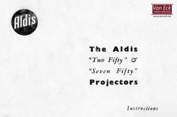 Aldis Two Fifty, Seven Fifty projectors Gebruikshandleiding, Talen: Engels