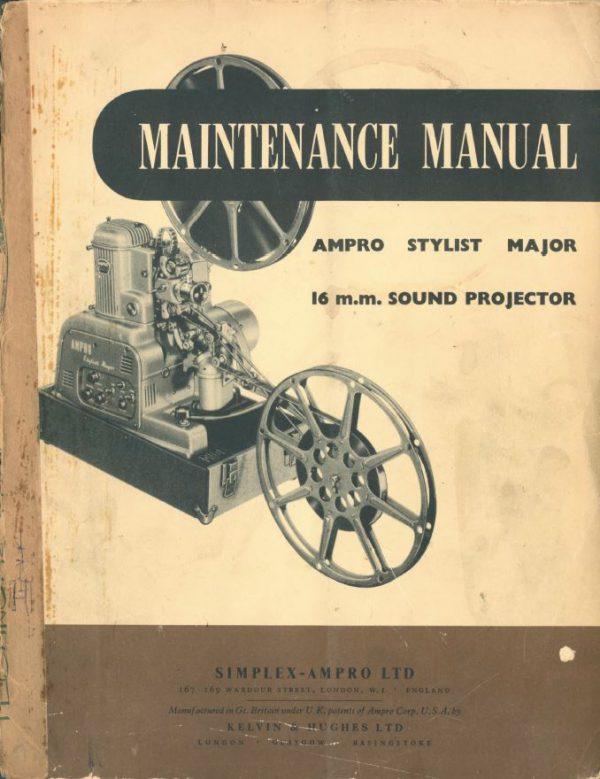 Ampro Stylist Major 16mm sound projector maintanance Gebruikshandleiding English