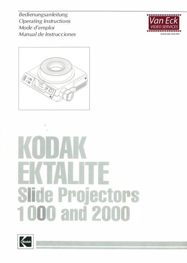 Kodak Ektalite slide projectors 1000 and 2000 Gebruikshandleiding, Talen: Duits Engels Frans Spaans