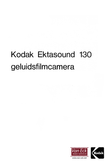 Kodak Ektasound 130 geluidsfilmcamera Gebruikshandleiding, Talen: Nederlands